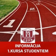 INFORMĀCIJA LSPA 1.KURSA KLĀTIENES STUDENTIEM, SĀKOT STUDIJAS!